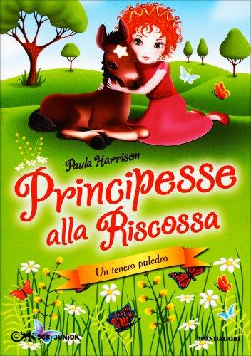 Un Tenero Puledro - Principesse alla Riscossa - Volume 4