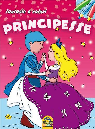 Fantasie a Colori - Principesse