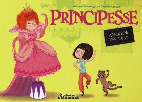 Principesse - Istruzioni per l'Uso