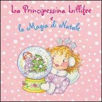 La Principessina Lillifee e la Magia di Natale