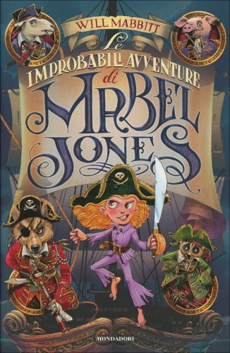 Le Improbabili Avventure di Mabel Jones