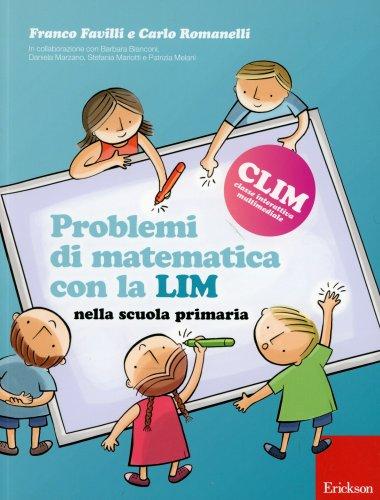 Problemi di Matematica con la Lim nella Scuola Primaria