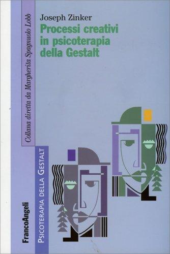 Processi Creativi in Psicoterapia della Gestalt