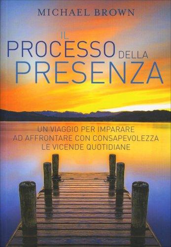 Il Processo della Presenza