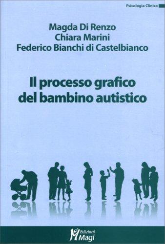 Il Processo Grafico nel Bambino Autistico