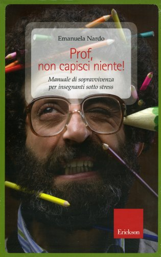 Prof, Non Capisci Niente!