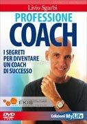 Professione Coach (Videocorso DVD)