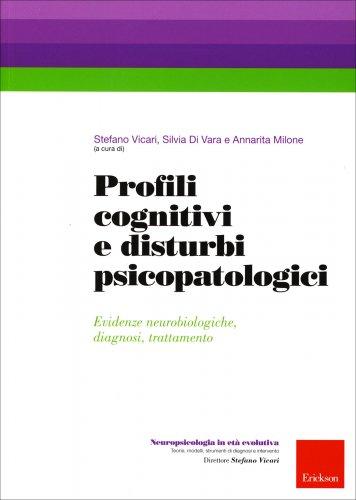 Profili Cognitivi e Disturbi Psicopatologici