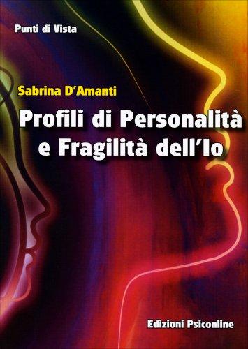 Profili di Personalità e Fragilità dell'Io