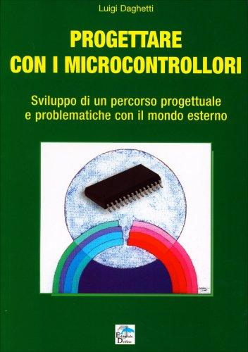 Progettare con i Microcontrollori