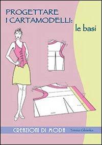 Progettare i Cartamodelli: le Basi