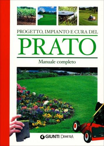 Progetto, Impianto e Cura del Prato
