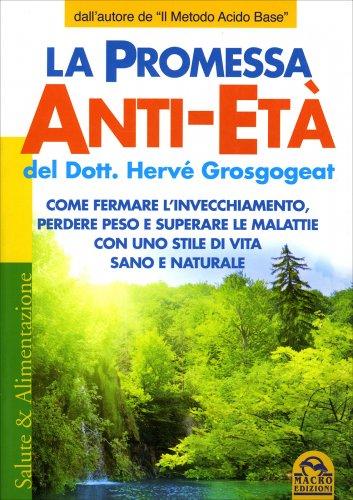 La Promessa Anti-Età del Dott. Hervé Grosgogeat