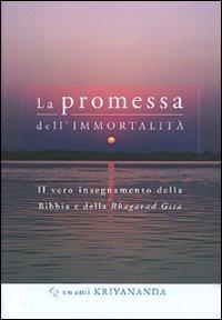 La Promessa dell'Immortalità
