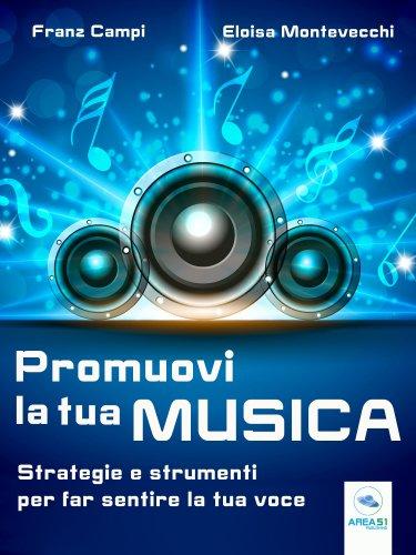 Promuovi la Tua Musica (eBook)