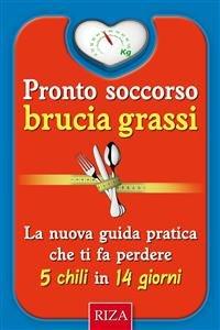 Pronto Soccorso Brucia Grassi (eBook)