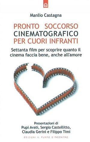 Pronto Soccorso Cinematografico per Cuori Infranti