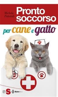 Pronto Soccorso per Cane e Gatto (eBook)