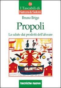 Propoli - La Salute dai Prodotti dell'Alveare