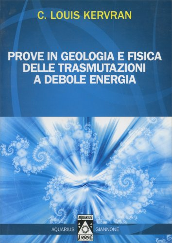 Prove in Geologia e Fisica delle Trasmutazioni a Debole Energia