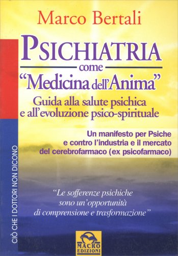 Psichiatria come Medicina dell'Anima