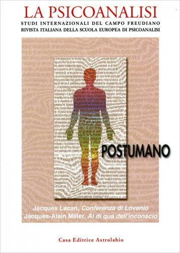 La Psicoanalisi n. 63-64 - Postumano