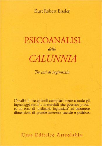 Psicoanalisi della Calunnia