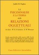 La Psicoanalisi e laTeoria delle Relazioni Oggettuali