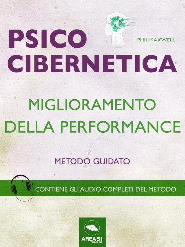 Psicocibernetica - Miglioramento della Performance (eBook)