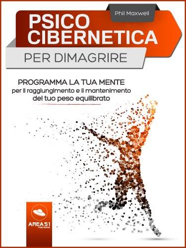 Psicocibernetica per Dimagrire (eBook)