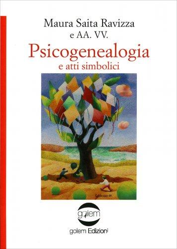 Psicogenealogia e Atti Simbolici