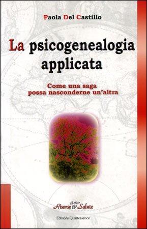 La Psicogenealogia Applicata