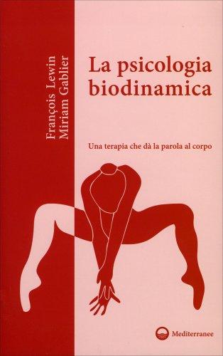 La Psicologia Biodinamica