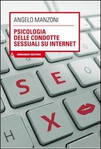 Psicologia delle Condotte Sessuali su Internet