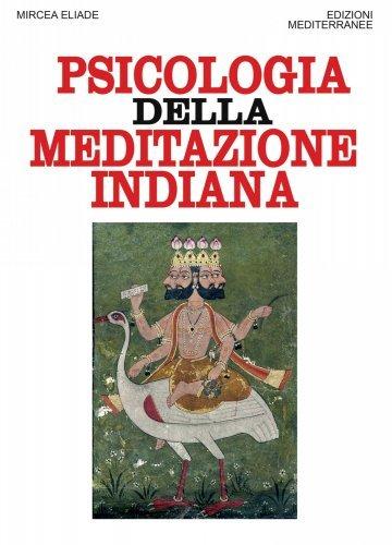 Psicologia della Meditazione Indiana (eBook)