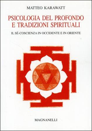 Psicologia del Profondo e Tradizioni Spirituali