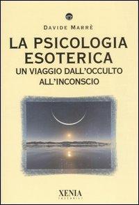La Psicologia Esoterica