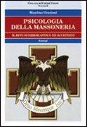 Psicologia della Massoneria Volume 2