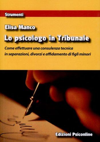 Lo Psicologo in Tribunale