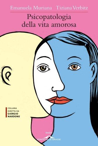 Psicopatologia della Vita Amorosa (eBook)