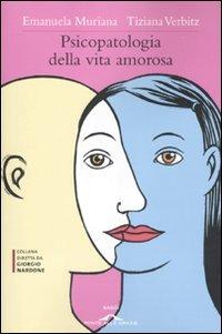 Psicopatologia della Vita Amorosa