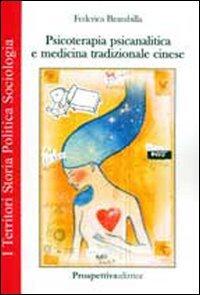 Psicoterapia Psicanalitica e Medicina Tradizionale Cinese