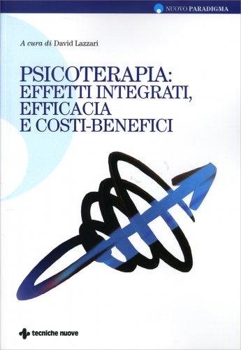 Psicoterapie: Effetti Integrati, Efficacia e Costi-Benefici