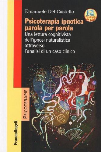 Psicoterapia Ipnotica Parola per Parola