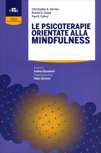 Le Psicoterapie Orientate alla Mindfulness