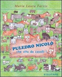 Puledro Nicolò... che Vita da Cavalli!