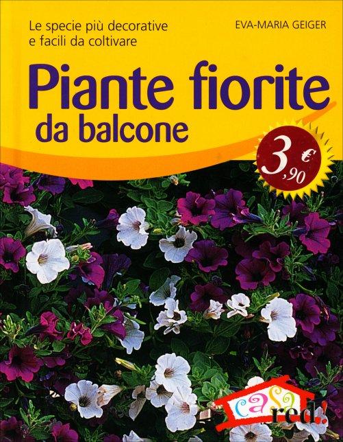 Piante fiorite da balcone eva maria geiger libro for Piante perenni da esterno fiorite