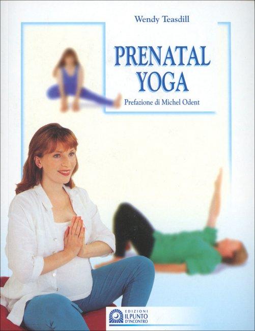 Prenatal yoga di W. Teasdill