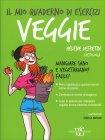 Il Mio Quaderno di Esercizi - Veggie Hélène Defretin