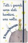 Quaderno Il Piccolo Principe - Tutti i Grandi Sono Stati Bambini Una Volta